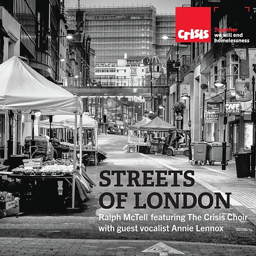 Streets of London (feat. The Crisis Choir & guest vocalist Annie Lennox) von Ralph McTell