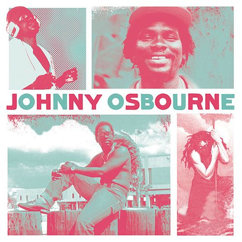 Reggae Legends - Johnny Osbourne by Johnny Osbourne