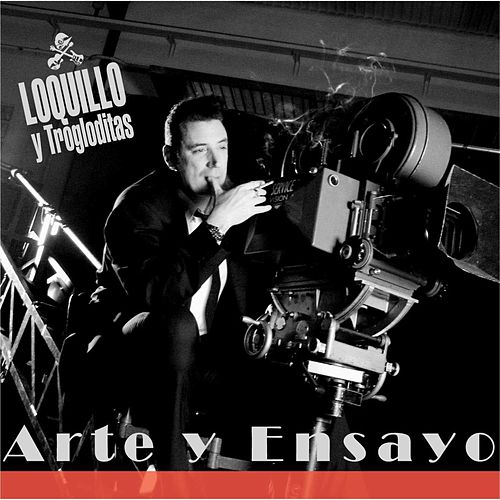 Arte y ensayo (Remaster 2017) von Loquillo Y Los Trogloditas
