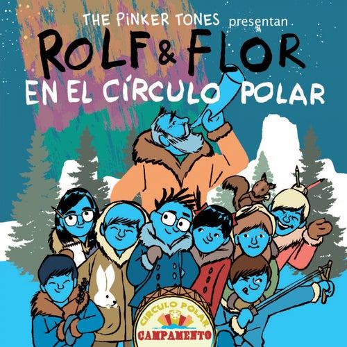 Rolf & Flor en el Círculo Polar by The Pinker Tones