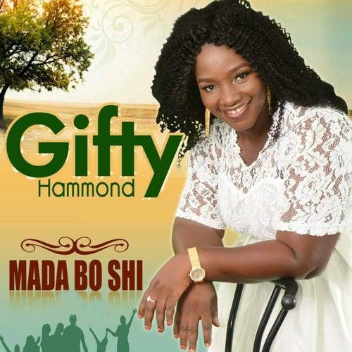 Mada Bo Shi by Gifty Hammond