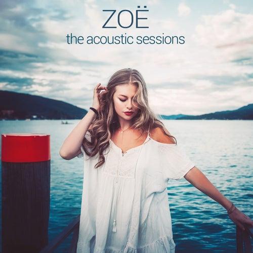 The Acoustic Sessions von Zoë