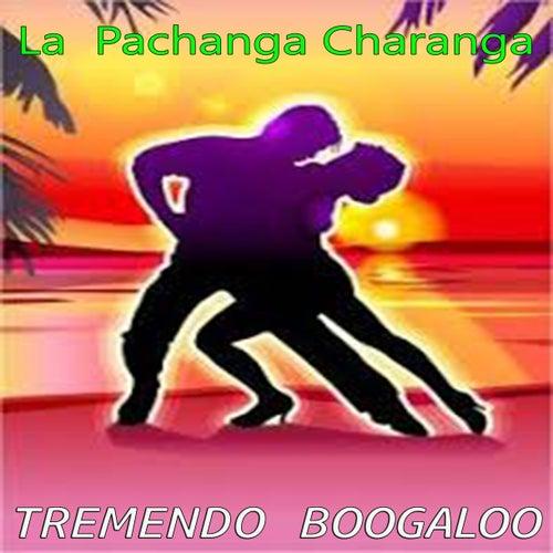 Tremendo Boogaloo de La Pachanga Charanga