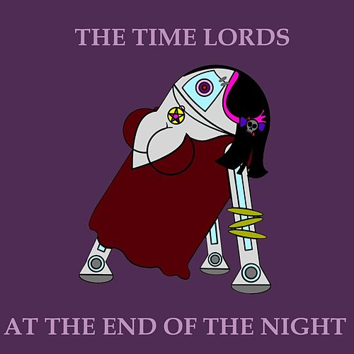 At the End of the Night by The Timelords