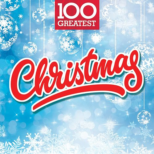 100 Greatest Christmas de Various Artists