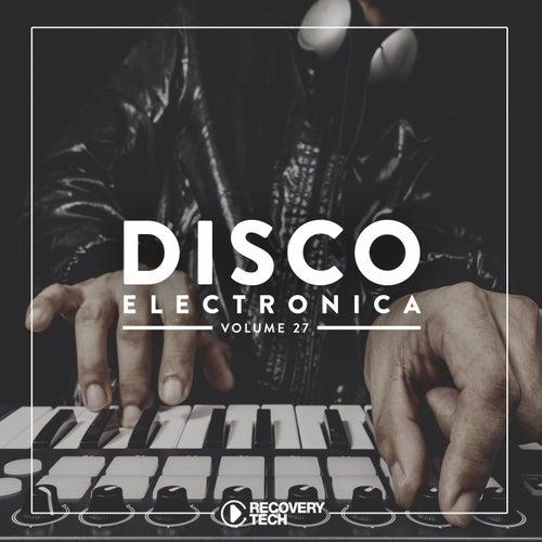 Disco Electronica, Vol. 27 von Various Artists