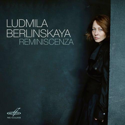 Reminiscenza von Ludmila Berlinskaya