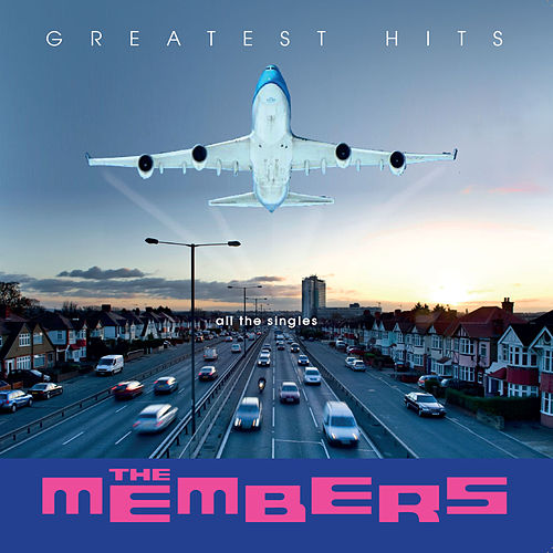 Greatest Hits: All the Singles de The Members