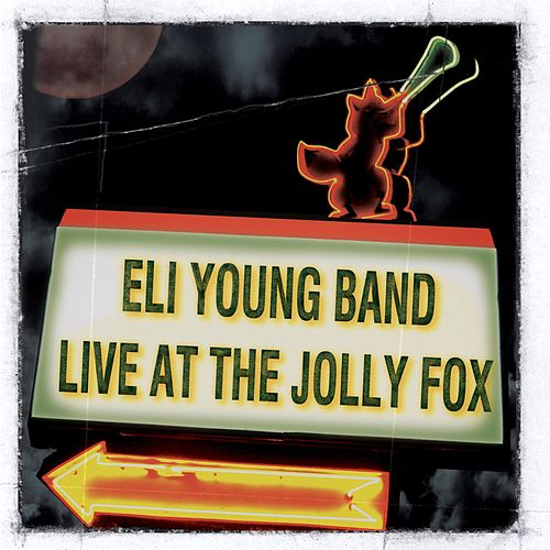 Live at the Jolly Fox von Eli Young Band