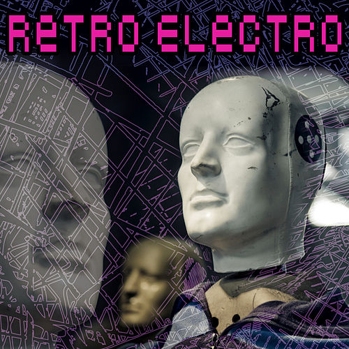 Retro Electro de Various Artists