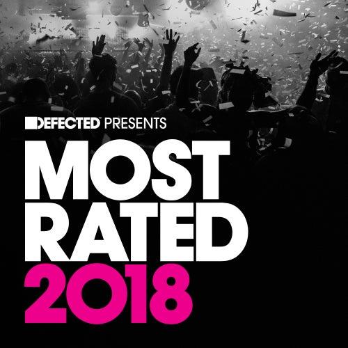 Defected Presents Most Rated 2018 (Mixed) de Various Artists