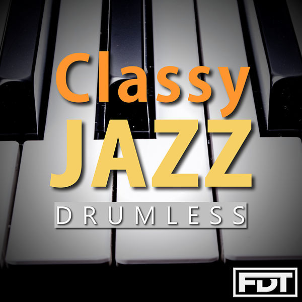 Classy Jazz (Drumless) by Andre Forbes : Napster