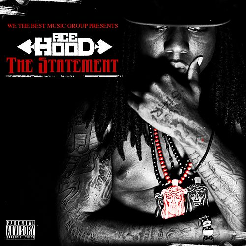 The Statement de Ace Hood