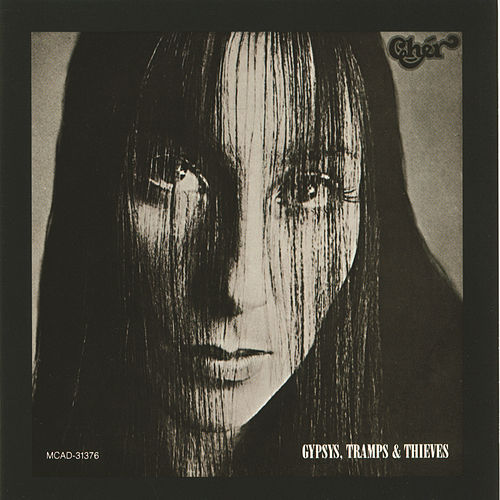 Gypsys, Tramps & Thieves de Cher