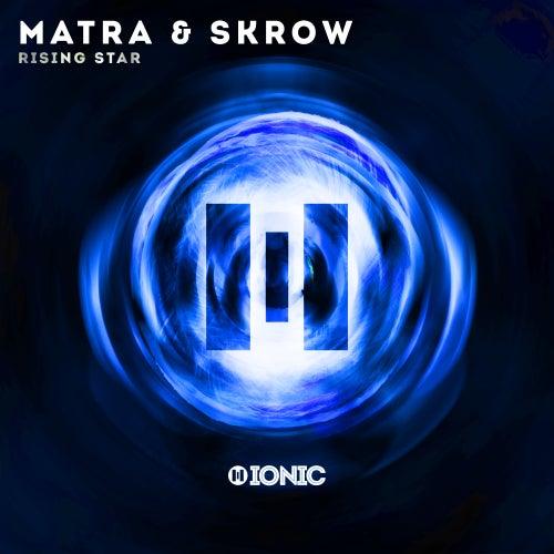 Rising Star von Matra &amp
