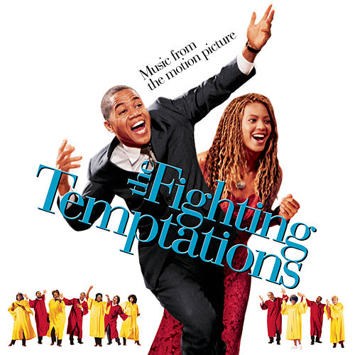 The Fighting Temptations (Music From The Motion Picture) by Original Motion Picture Soundtrack