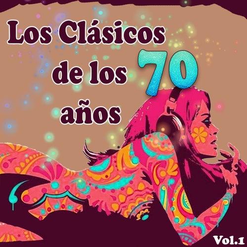 Los Clásicos De Los Años 70, Vol. 1 by Various Artists