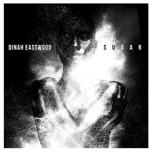 Sugar by Dinah Eastwood
