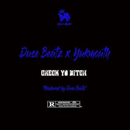 Check Yo Bitch (feat. Yukmouth) von Duse Beatz