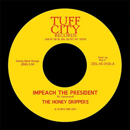 Impeach the President de The Honeydrippers