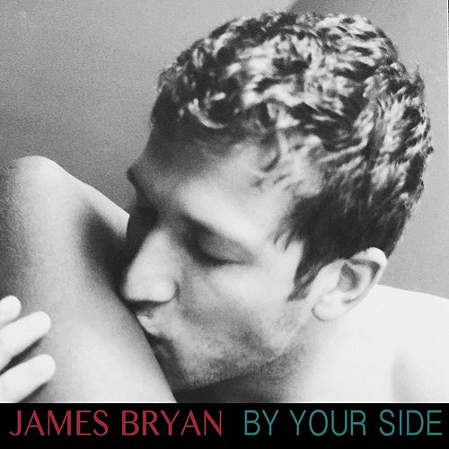 By Your Side de James Bryan