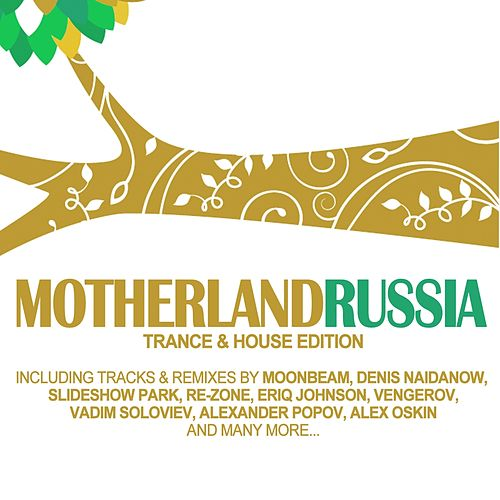 Motherland Russia - Trance & House Edition von Various Artists
