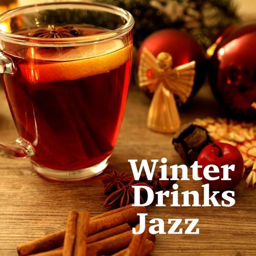 Winter Drinks Jazz de Various Artists