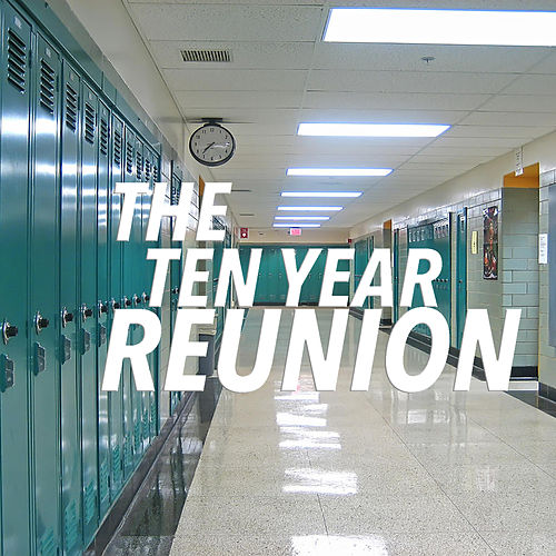 The Ten Year Reunion by Various Artists