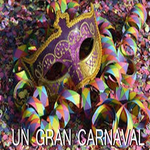 Un Gran Carnaval de Various Artists