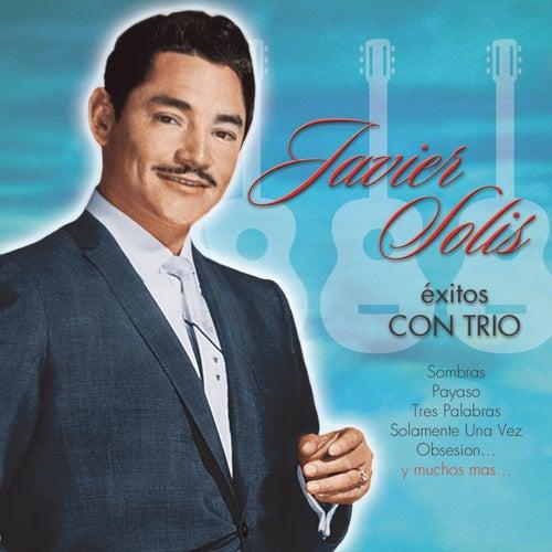 Exitos Con Trio de Javier Solis