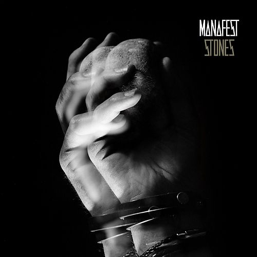 Stones by Manafest