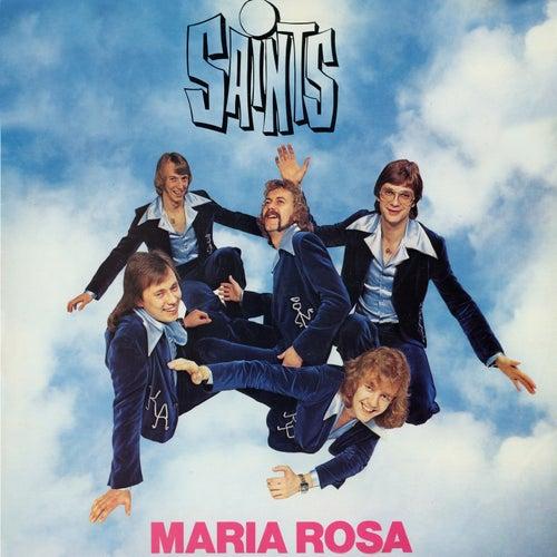 Maria Rosa by Saints