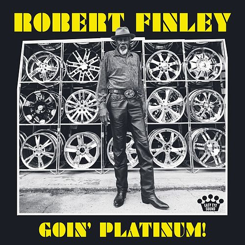 Goin' Platinum! by Robert Finley