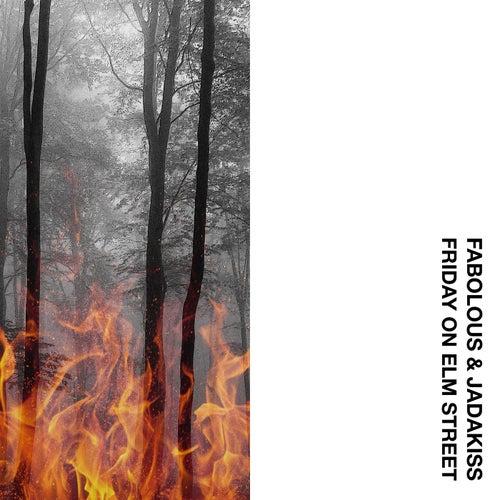 Friday On Elm Street by Fabolous & Jadakiss