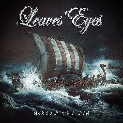 Across the Sea by Leaves Eyes