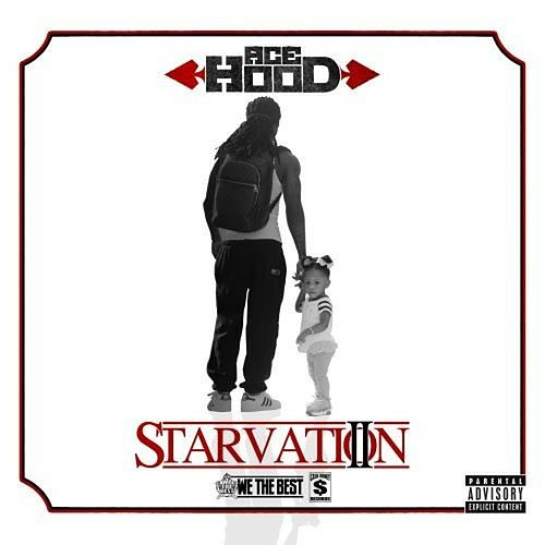 Starvation 2 by Ace Hood