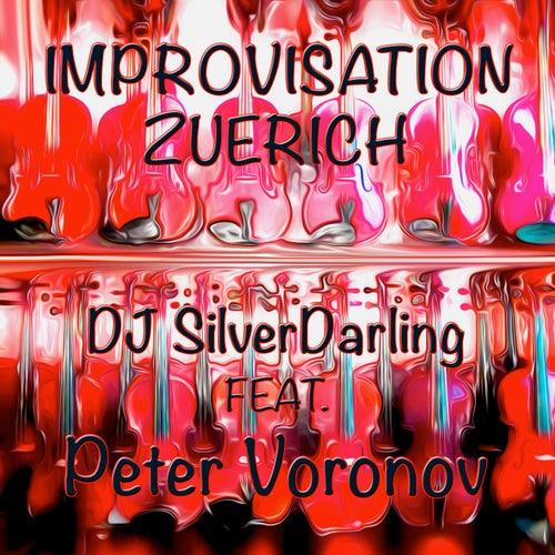 Improvisation Zuerich de DJ SilverDarling