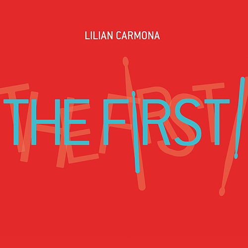The First! by Lilian Carmona