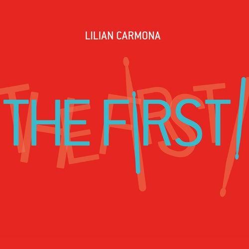 The First! de Lilian Carmona