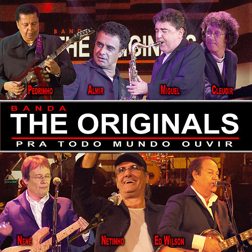 Pra todo mundo ouvir (Ao vivo) by The Originals