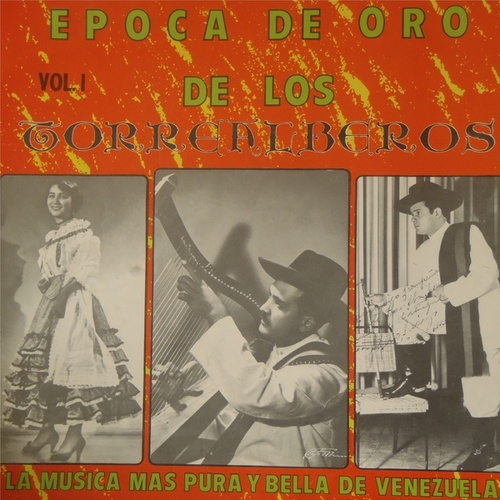 Epoca de Oro de los Torrealberos, Vol. 1 by Los Torrealberos