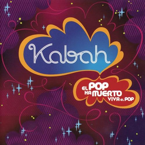 El Pop Ha Muerto Viva el Pop von Kabah