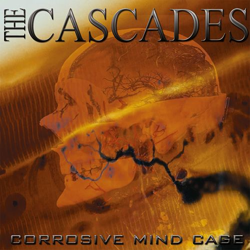 Corrosive Mind Cage de The Cascades