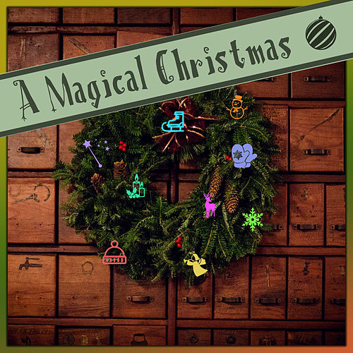 A Magical Christmas von Various Artists