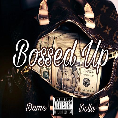 Bossed Up von Dame Dolla