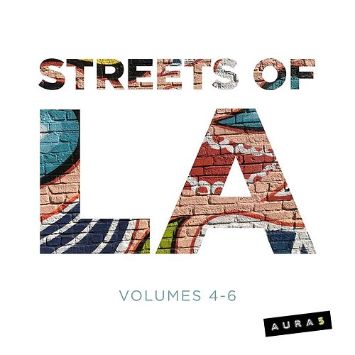 Streets of L.A., Vol. 4-6 by Aura5