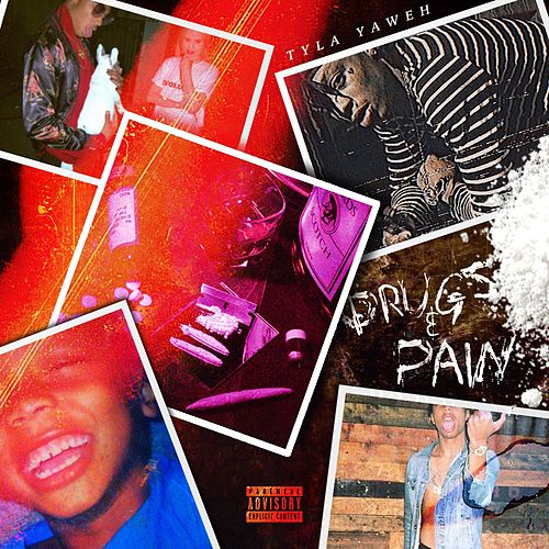 Drugs & Pain von Tyla Yaweh