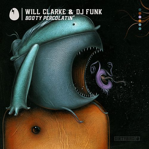 Booty Percolatin' - Single by Will Clarke