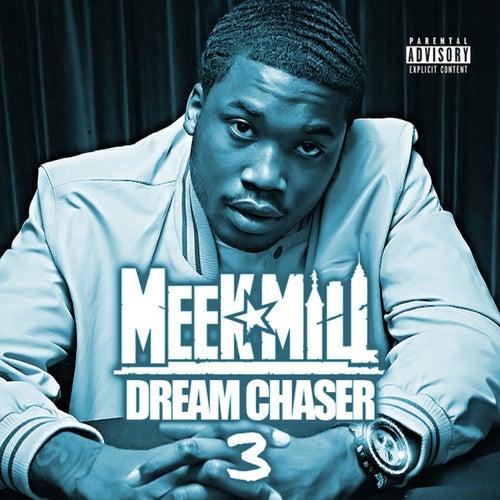 Dream Chaser 3 de Meek Mill