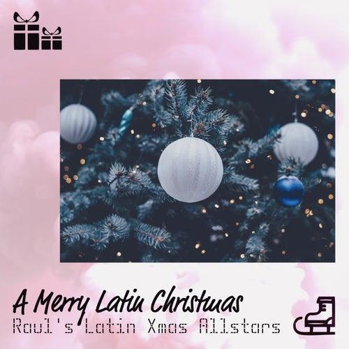 A Merry Latin Christmas de Raul's Latin Xmas Allstars